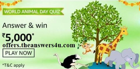 2020, AMAZON, Amazon App Contest Answer, Amazon World Animal Day quiz Answers, Amazon World Animal Day Quiz win , amazon India, Amazon World Animal Day Quiz, Amazon World Animal Day Quiz Answers, Amazon World Animal Day Quiz, Amazon Quiz Contest Answer, Amazon Today's Quiz All Answers, Amazon Today's Quiz Answer, Amazon.in, October Offer, Contest Answer, Latest, Latest Offer, World Animal Day Quiz Quiz, World Animal Day Quiz Amazon